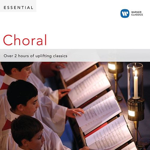 Essential Choral by Various Artists