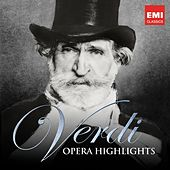 Verdi: Opera Highlights von Various Artists