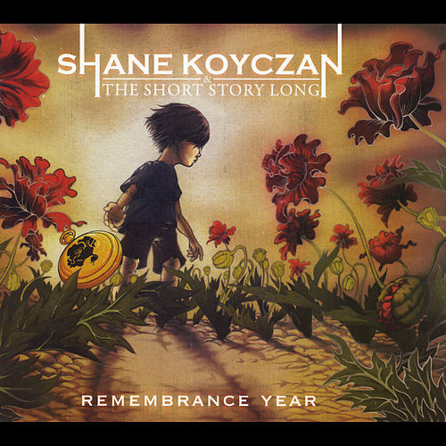 Remembrance Year by Shane Koyczan and the Short Story Long