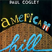 American Hill by Paul Cogley