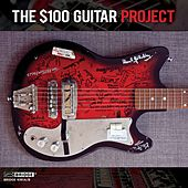 $100 Guitar Project von Various Artists