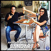 Bandar by Andy