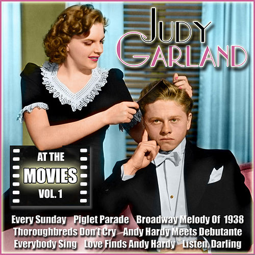Judy Garland at the Movies, Vol. 1 by Judy Garland