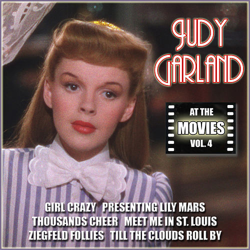 Judy Garland at the Movies, Vol. 4 by Judy Garland