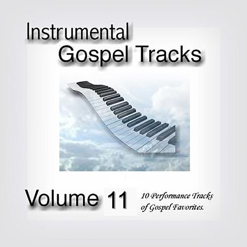 Instrumental Gospel Tracks Vol. 11 by Fruition Music Inc.