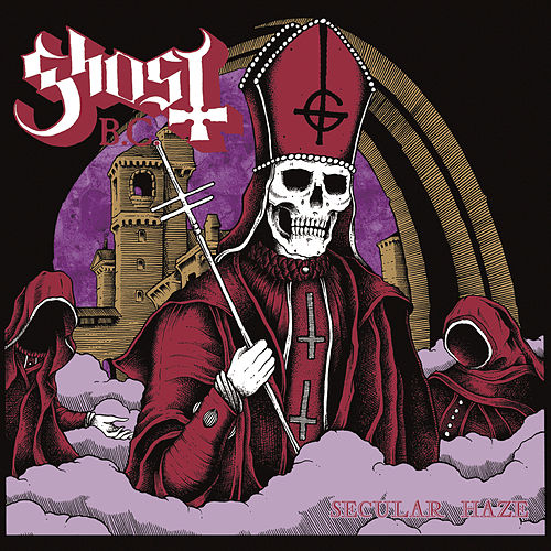 Secular Haze by Ghost