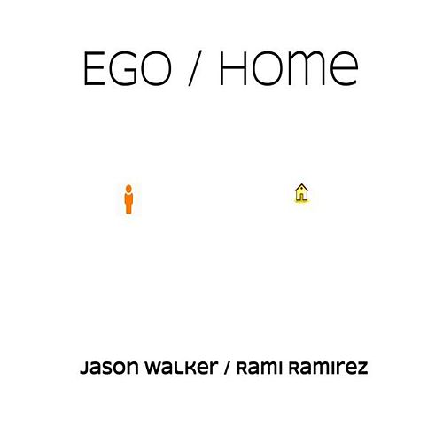 Ego/Home by Jason Walker