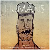 Nine Tenths Remix EP by The Humans
