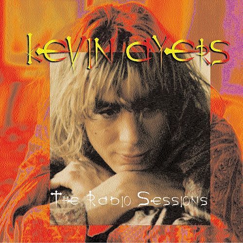 The Radio Sessions von Kevin Ayers