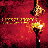 Love To Let You Down by Life Of Agony