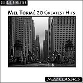 20 Greatest Hits von Mel Tormè