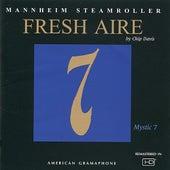 Fresh Aire 7 by Mannheim Steamroller
