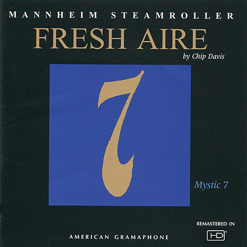 Fresh Aire 7 by Mannheim Steamroller