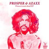 Prince Is Not Dead EP by PROSPER
