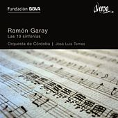 Garay: Las 10 Sinfonias by Various Artists