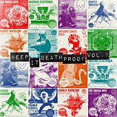 Keep It Death Proof Vol.1 by Various Artists