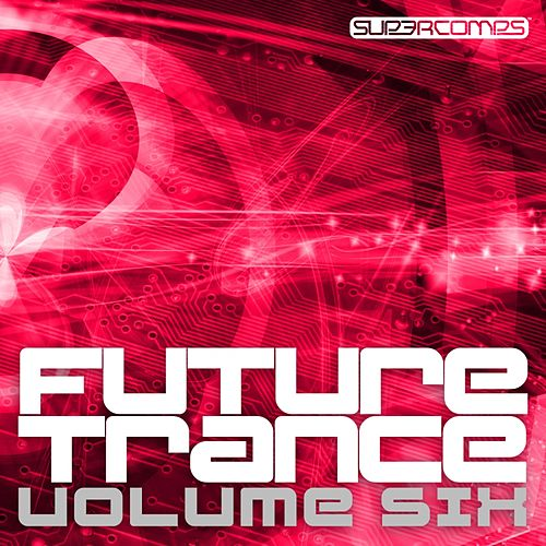 Future Trance - Volume Six - EP by Various Artists