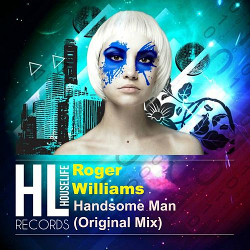 Handsome Man by Roger Williams