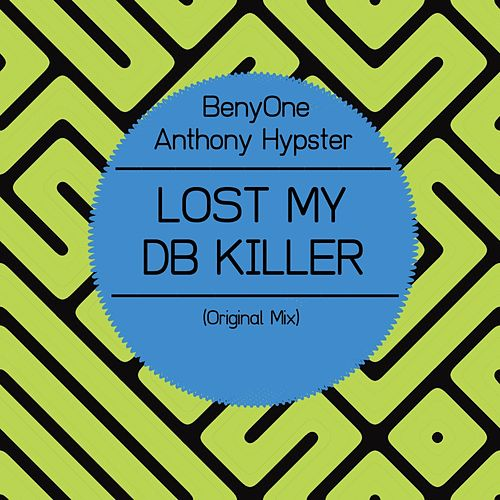 Lost My Db Killer by BenyOne