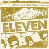 Velvet Ears 11 by Various Artists