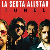 Tunel by La Secta AllStar