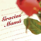 Gracias Mama by Various Artists