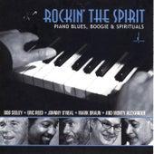 Rockin' the Spirit: Piano Blues, Boogie & Spirituals by Various Artists