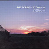 Connected (Instrumentals) by The Foreign Exchange