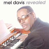 Revealed by Mel Davis