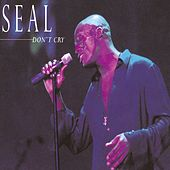 Don't Cry by Seal