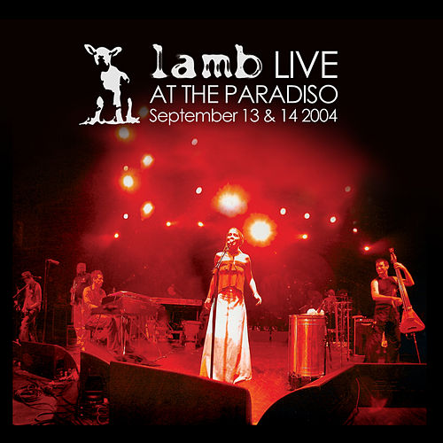 Live at The Paradiso (2004) von Lamb