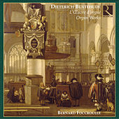Buxtehude: L'Oeuvre d'orgue (Organ Works) by Bernard Foccroulle