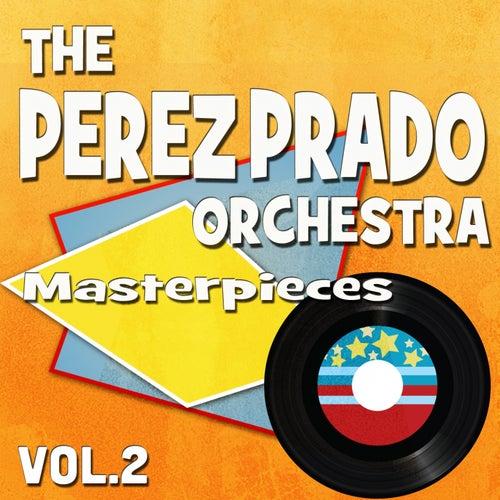The Perez Prado Orchestra Masterpieces, Vol. 2 (Original Recordings) by Perez Prado