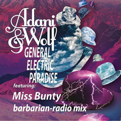 General Electric Paradise (Barbarian Radio Mix) by Adani & Wolf