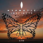 Instincts (Live) by Hypnotic