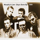 Days Gone By - Single by Murphy's Law