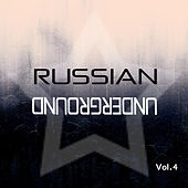 Russian Underground Vol.4 by Various Artists