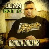 Broken Dreams by Juan Gotti