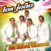Para Bailar y Gozar Con Nuevas Versiones by Los Joao