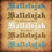 Hallelujah by Ken Wood