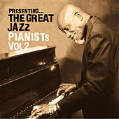 Presenting… The Great Jazz Pianists - Vol. 2 by Various Artists