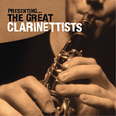 Presenting… The Great Clarinettists by Various Artists