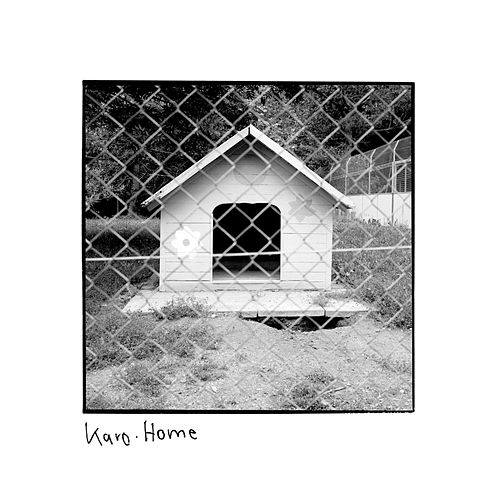 Home by Karo