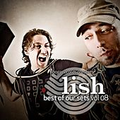 Lish - Best Of Our Sets, Vol. 08 by Various Artists