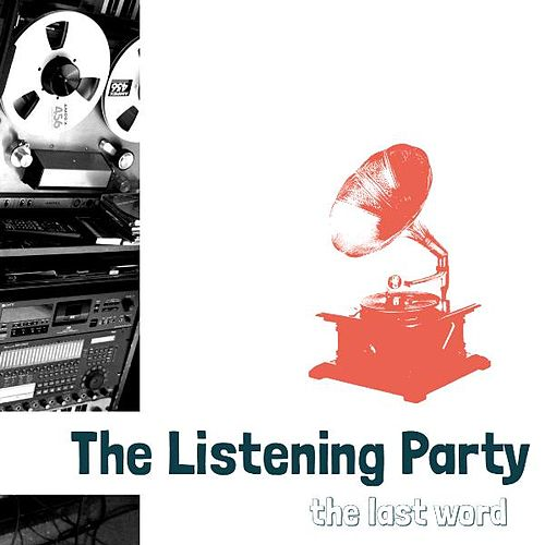 The Last Word by Listening Party