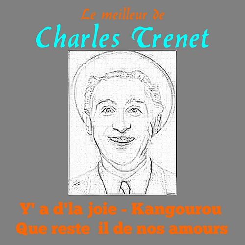 Le Meilleur de Charles Trenet by Charles Trenet