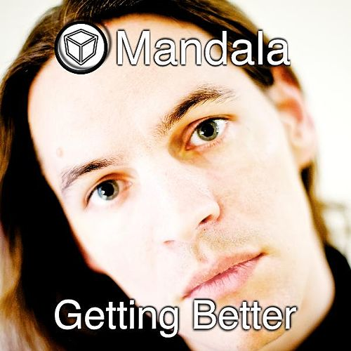Getting Better by Mandala