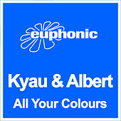 All Your Colours by Kyau