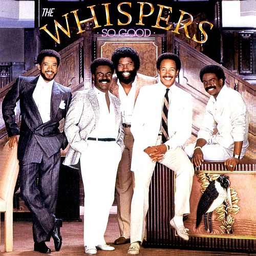 So Good by The Whispers