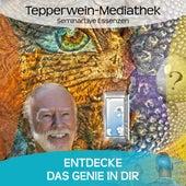 Entdecke das Genie in dir by Kurt Tepperwein